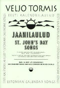 Jaanilaulud / St. John's Day Songs