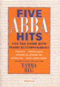 Five ABBA hits for SSA Choir and Piano