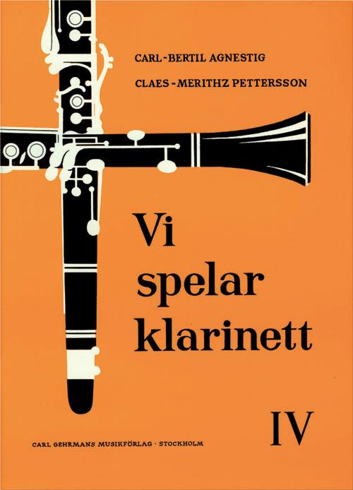 Vi spelar klarinett 4 av Carl Bertil Agnestig