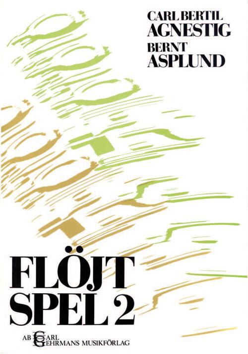Flöjtspel 2 av Carl Bertil Agnestig